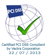 Certified PCI DSS Compliant by Vectra Corporation